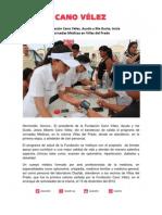 25-08-13 LA FUNDACION CANO VELEZ AYUDO Y ME GUSTA INICIA JORNADAS MEDICAS EN VILLA DEL PRADO