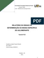 20. RELATÓRIO DO ENSAIO DA DETERMINAÇÃO DA MASSA ESPECÍFICA DE AGLOMERANTE
