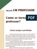 Sej a Um Professor