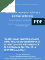 Gestión de las organizaciones y políticas culturales_ Clase 02_tres configuraciones para agrupar los usos de cultura