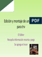 Edición y montaje de una noticia para trv