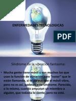 ENFERMEDADES TECNOLOGICAS
