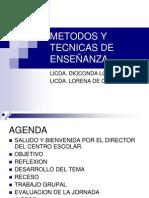METODOS Y TECNICAS DE ENSEÑANZA.