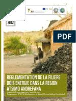 Règlement de la Filière Bois Energie dans la Région Atsimo Andrefana – Acquis et Leçons Apprises 2008-2011 (WWF – 2012)