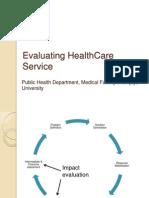 Evaluating HealthCare Service(rev).pptx