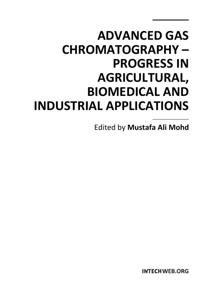 Advanced Gas Chromatography - Progress in Agricultural Biomedical and  Industrial Applications   Mass Spectrometry   Gas Chromatography–Mass  Spectrometry