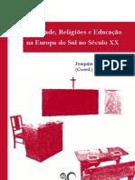 LAICIDADE, RELIGIÕES E EDUCAÇÃO NA EUROPA DO SUL NO SÉCULO XX