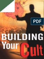 Dantalion Jones - Building Your Cult (2010)