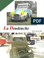 La Deudeuche 5KNA Productions 2008 Prototype 1949 Tableau De