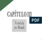 A Escola No Brasil