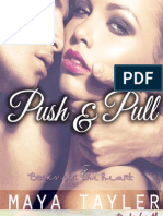 Maya Tayler, The Push Series 1, Push & Pull.