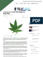 Olhar Digital_ O poderoso chefão das drogas na Deep Web