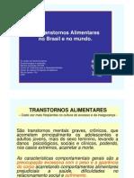 Transtorno Alimentares e Obesidade Na Saude Publica Do Brasil e Do Mundo - 2009