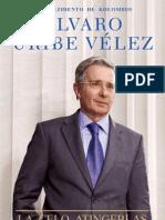 La Celo Atingeblas (Álvaro Uribe Vélez)
