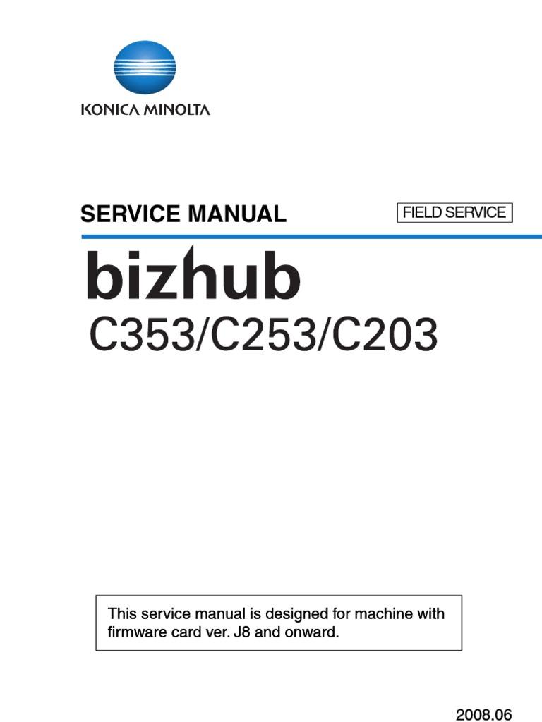Konica-Minolta - bizhub C203-C253-C353 - Field Service Manual.pdf | Ac  Power Plugs And Sockets | Microsoft Windows