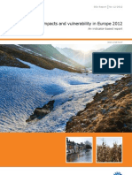European Environmental Agency Report No 12/2012 Climate change, impacts and vulnerability in Europe 2012. An indicator-based report. EEA, Copenhagen, 2012