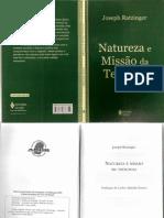 RATZINGER, J. Natureza e missão da teologia