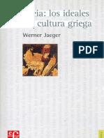 Jaeger Werner Paideia Los Ideales de La Cultura Griega