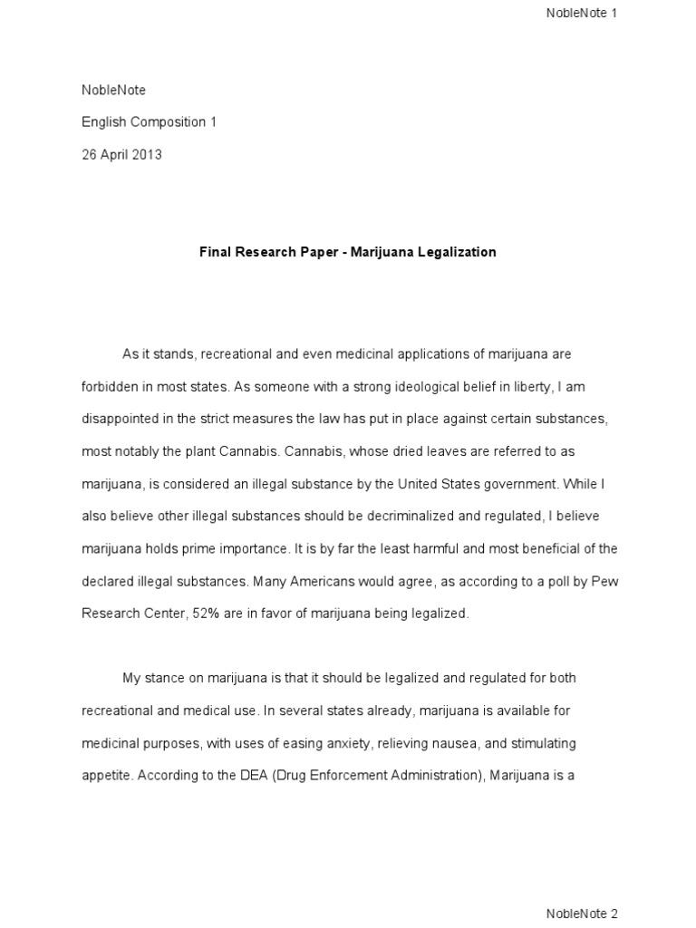 final research paper   marijuana legalization  medical cannabis  final research paper   marijuana legalization  medical cannabis  cannabis  drug
