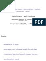 Ehrenfeucht-Fraïssé Games - Applications and Complexity - Montanari & Vitacolonna