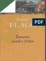 Flagg, Fannie - Tomates Verdes Fritos