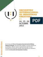 dicenJalisco (2012) - Primer Encuentro Internacional de Industrias Creativas en Jalisco - Presentación