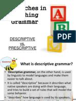 Descriptive vs Prescriptive