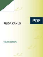 [Claudia Schaefer] Frida Kahlo a Biography