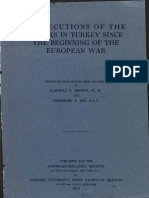 PERSECUTIONS OF THE GREEKS IN TURKEY SINCE THE BEGINNING OF THE EUROPEAN WAR