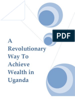 A Revolutionary Way to Achieve Wealth in Uganda
