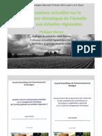 Connaissances actuelles sur le changement climatique de l'échelle globale aux échelles régionales