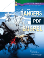 October, November, December 2010 [the Danger of a Diluted Gospel]