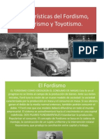 Fordismo, Toyotism0 y Taylorismo Caracteristicas