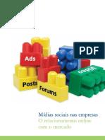 Mídias sociais nas empresas-O relacionamento online com o Mercado II