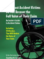 Why Most Accident Victims Do Not Recover the Full Value of Their Claim