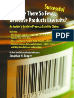 Why There Are So Few Successful Defective Products Lawsuits