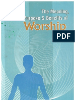 The Meaning Purpose and Benefits of Worship