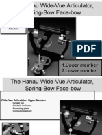 Welcome to the Hanau Wide-Vue Articulator, Spring-Bow Script