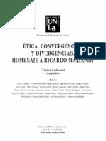 Etica, Convergencia y Divergencias - Homenaje a Ricardo Maliandi