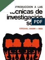 Ander-Egg, Ezequiel - Introduccion a Las Tecnicas de Investigacion Social