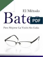 EL MÉTODO BATES - Para Mejorar la Visión sin Lentes