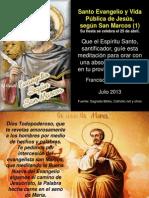 Santo Evangelio y Vida Pública de Jesús según San Marcos (1)