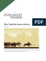 Why Tigerrisk Keeps Winning
