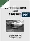 Einweihungen Und Visionen - Von Dr. Vet. Wolfgang Becvar_Original