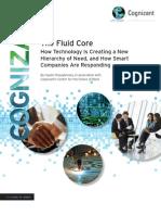 The Fluid Core