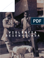 Violencia desenfocada II