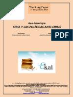 Geo-Estrategia. SIRIA Y LAS POLÍTICAS ANTI-CRISIS (Es) Geo-Strategy. SYRIA AND ANTI-CRISIS POLICY (Es) Geo-Estrategia. SIRIA ETA KRISIAREN AURKAKO POLITIKAK (Es)