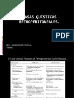 Retroperitoneo - Masas Quísticas..