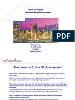 Crude Oil Quality-A Composition Based Assessment
