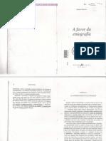 PEIRANO, Mariza. A favor da Etnografia. Cap. 1 e 4.